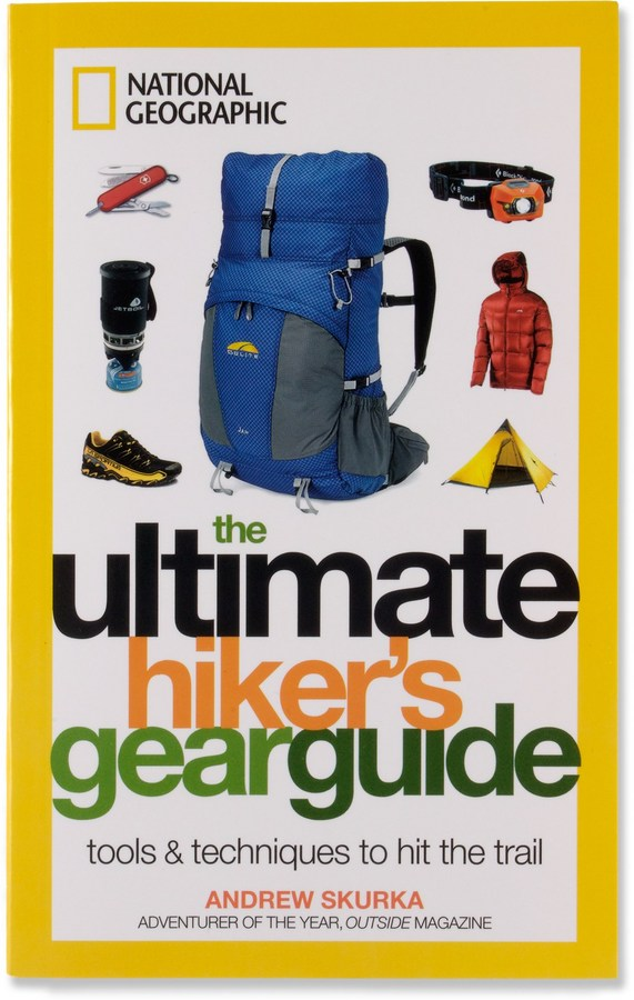 National geographic the ultimate hiker's gear guide l bill.