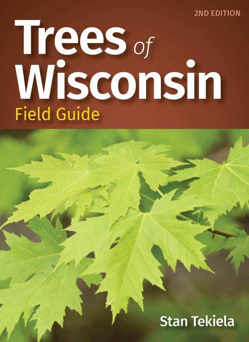 Adventure Keen Trees of Wisconsin Field Guide, 2nd Edition