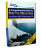 Adventure Medical Comprehensive Guide to Marine Medicine